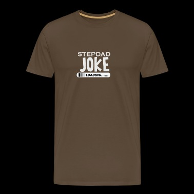 Stepfather jokes joke joke joke - Men's Premium T-Shirt