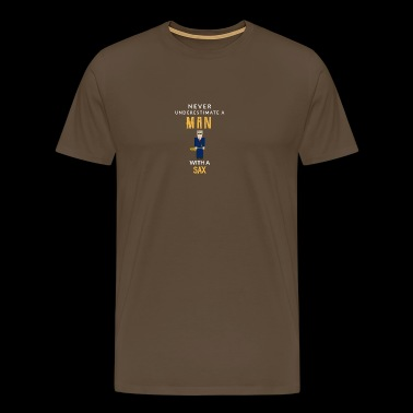 Never underestimate a man with a sax! - Men's Premium T-Shirt