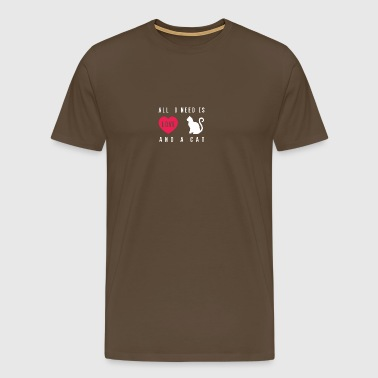 What I need is love and a cat - Men's Premium T-Shirt