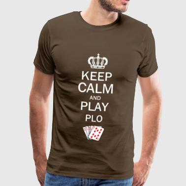 Keep Calm and Play PLO / Omaha Hold'em Poker - Herre premium T-shirt