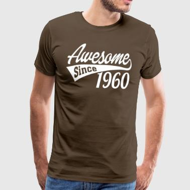 Awesome Since 1960 - Men's Premium T-Shirt