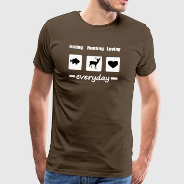 Fishing Hunting Loving - Men's Premium T-Shirt