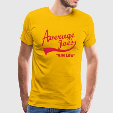 Average Joe's – Aim Low - Premium-T-shirt herr