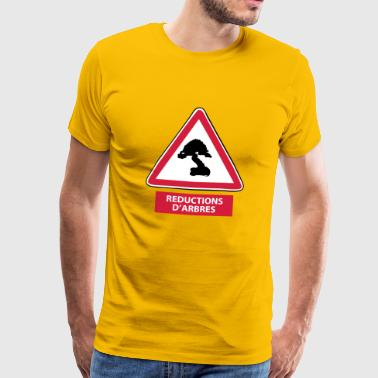 Paneau CHEF DE CHANTIER  Réduction d'arbres - T-shirt Premium Homme