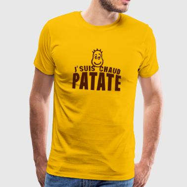 je suis chaud patate citation expression - T-shirt Premium Homme