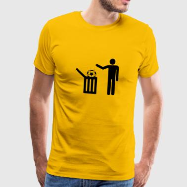 Football = trash - T-shirt Premium Homme