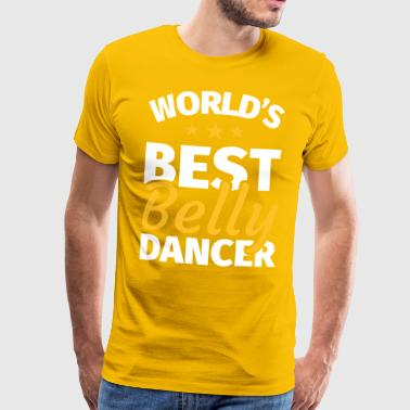 Belly dance Belly dancer Oriental dance - Men's Premium T-Shirt