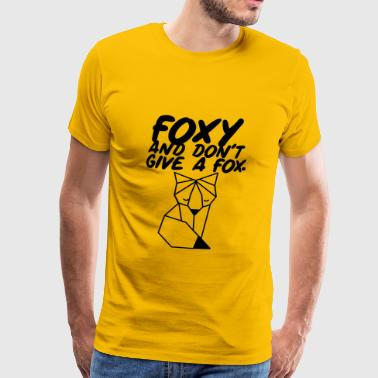 Foxy and do not give a Fox - Men's Premium T-Shirt