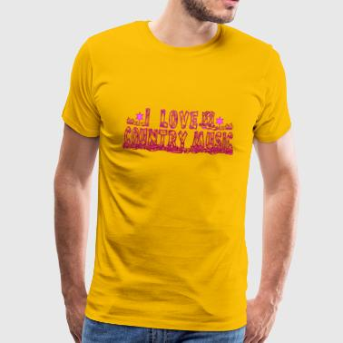 i love country music - T-shirt Premium Homme