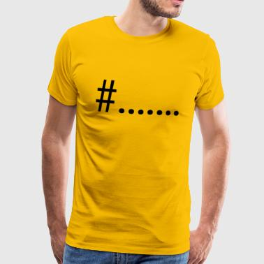 # hashtag - Men's Premium T-Shirt