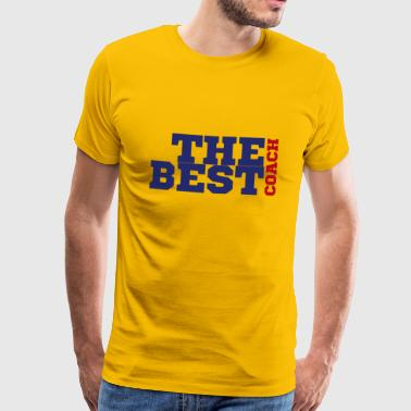 Coach / Coach: The Best Coach - Men's Premium T-Shirt
