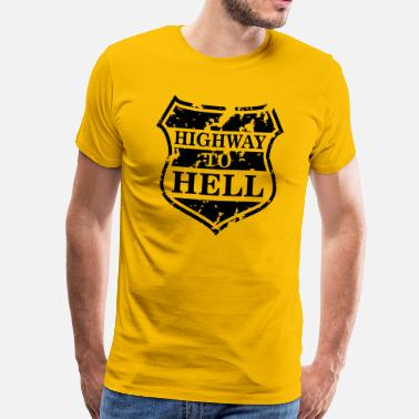 Highway To Hell Highway to Hell - T-shirt premium Homme
