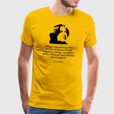 Wild: Cheap editions of great books can be enjoyable - Men's Premium T-Shirt