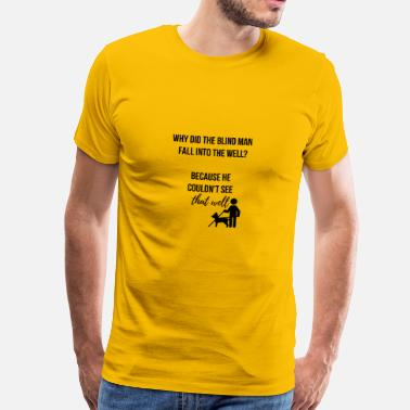 Falling Man Blind man fall into the well - Men's Premium T-Shirt