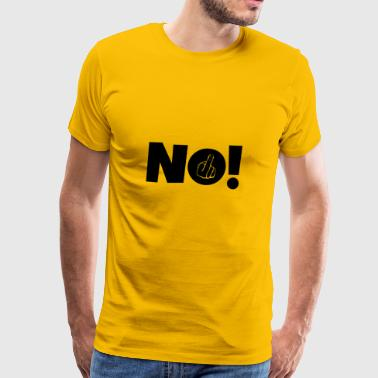 NO! Middle finger stinky finger - Men's Premium T-Shirt