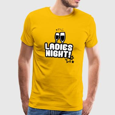 Ladies Night, Junggesellinnen, Bachelorette Party - Männer Premium T-Shirt