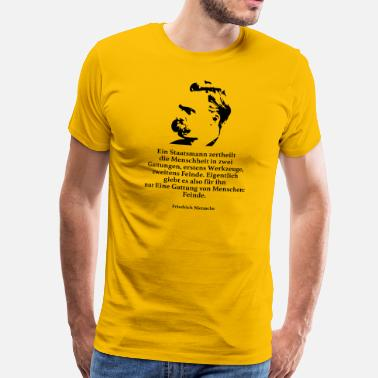 Government Nietzsche: A man of government divides humanity - Men's Premium T-Shirt