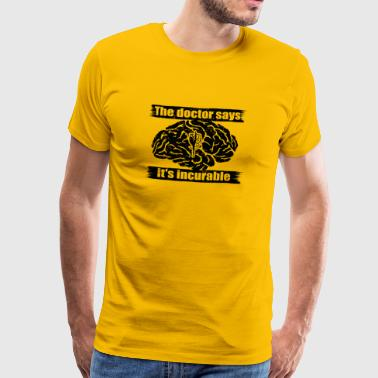 diagnosis doctor incurable diagnosis tanzen schlei - Männer Premium T-Shirt