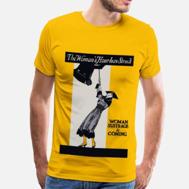 Feminist The Woman's Hour has Struck - Men's Premium T-Shirt