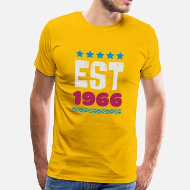 Est.1966 EST 1966 - ESTABLISHED IN 1966 - Men's Premium T-Shirt