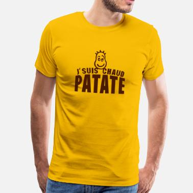Patate je suis chaud patate citation expression - T-shirt Premium Homme