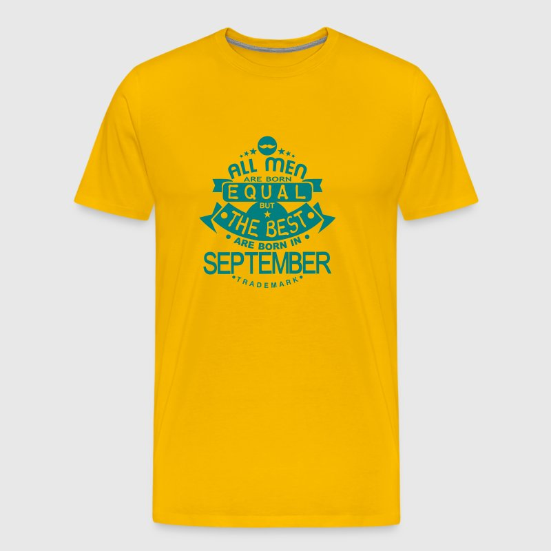 september men equal best born month logo - Camiseta premium hombre