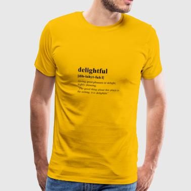 Delightful - Men's Premium T-Shirt
