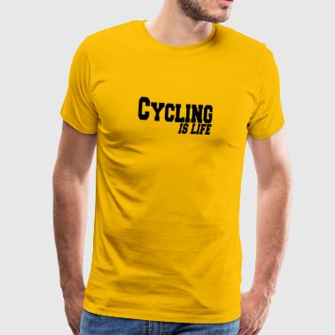 cycling is life - Men's Premium T-Shirt