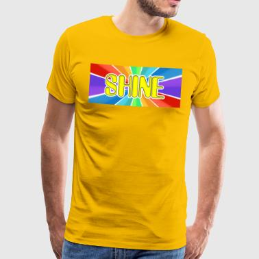 Shine - Men's Premium T-Shirt