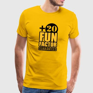 Fun Factor 20 - guaranteed - Männer Premium T-Shirt