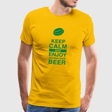 Keep calm and enjoy local beer - Männer Premium T-Shirt