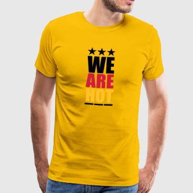 We are hot Deutschland - Männer Premium T-Shirt