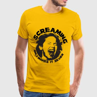 Screaming only makes it sexier - Mannen Premium T-shirt