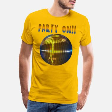 House Music Party on! - Männer Premium T-Shirt