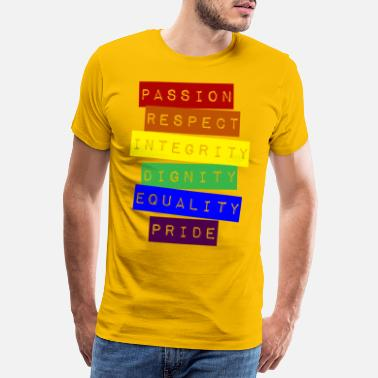 Respect Respect, Integrity, Dignity, Equality, Pride - Men's Premium T-Shirt