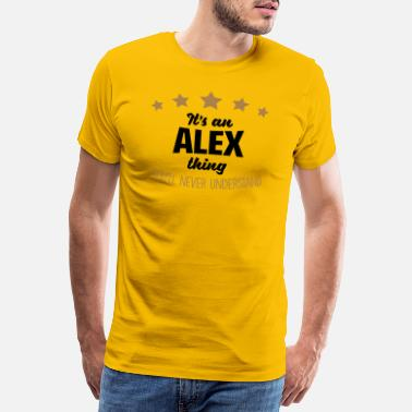 Thing It's an alex name thing stars never under - Men's Premium T-Shirt
