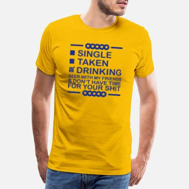 Oui drinking_beer_with_my_friends_1_f1 - T-shirt premium Homme