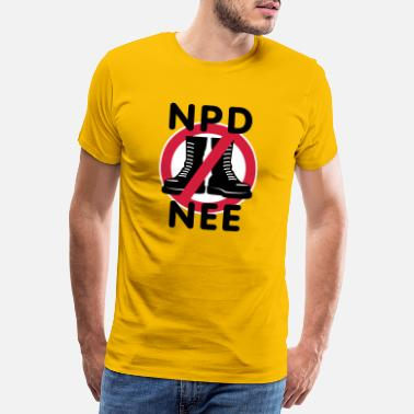 Npd Anti NPD | NPD nee - Men's Premium T-Shirt