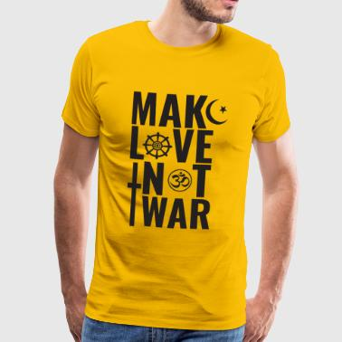 Make Love Not War - Maglietta Premium da uomo