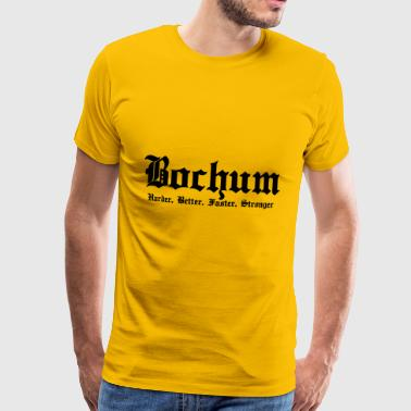 Bochum Harder Better Faster Stronger - Männer Premium T-Shirt