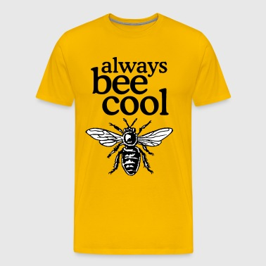 Always Bee Cool Beekeeper Quote Design (two-color) - Mannen Premium T-shirt