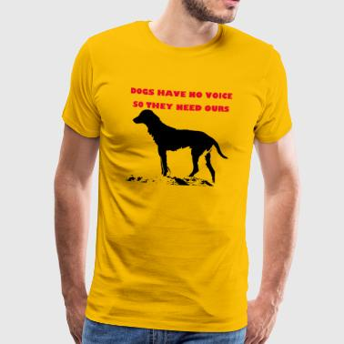 TS_dogs have no voice1 red - Männer Premium T-Shirt