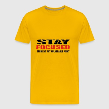 STAY FOCUSED - Men's Premium T-Shirt