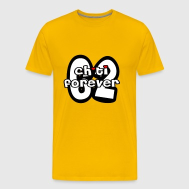 chti forever62 - T-shirt Premium Homme