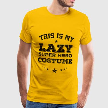 This is My Lazy Super Hero Costume - Men's Premium T-Shirt