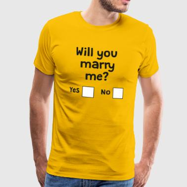 Will you marry me? - Men's Premium T-Shirt