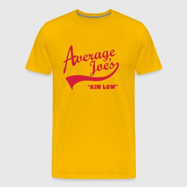 Average Joe's – Aim Low - Men's Premium T-Shirt