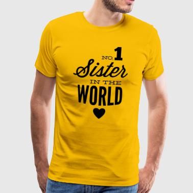 no1 sister of the world - T-shirt Premium Homme