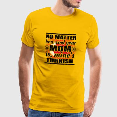 no matter cool mom mother gift turkey png - Men's Premium T-Shirt