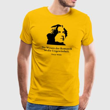 Wilde: The essence of Romanticism is the uncertainty - Men's Premium T-Shirt